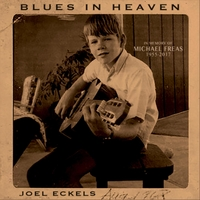 Joel Eckels | Blues in Heaven