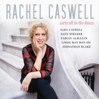 Rachel Caswell | We're All in the Dance