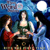 Three Weird Sisters: Rite the First Time