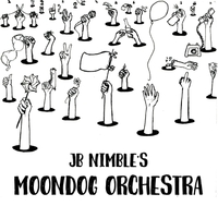JB Nimble | Moondog Orchestra | CD Baby Music Store