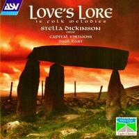 Stella Dickinson, Capital Virtuosi & Paul Hart   Love's Lore