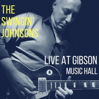 The Swingin' Johnsons | Live at Gibson Music Hall