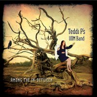 Teddi P's UOM Band | Among the In-Between