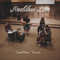 Jonathan Turner | Reckless Love