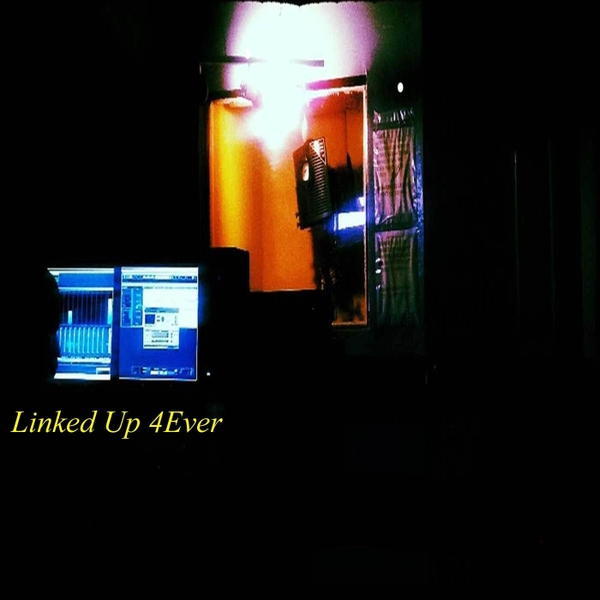 Linked up 4ever | Linked up 4ever | CD Baby Music Store