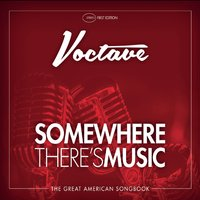 Voctave | Somewhere There's Music