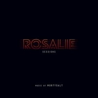 Mortysalt | Rosalie (Sessions)