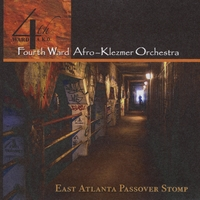4th Ward Afro-Klezmer Orchestra | East Atlanta Passover Stomp