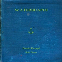 Gerald Krampl | Waterscapes (Solo Piano)