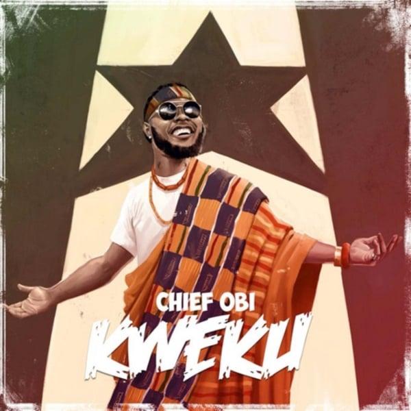 Chief Obi | Kweku | CD Baby Music Store