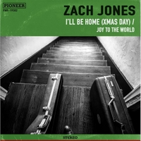 Zach Jones | I'll Be Home (Xmas Day) / Joy to the World
