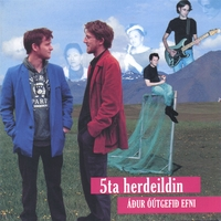 5ta herdeildin | Adur outgefid efni / Previously Unreleased Material