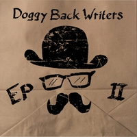 Doggy Back Writers | EP II