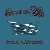 Album Cloud Unfolded by 5Turns25