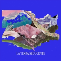 Andreina Polo & Marco Giaccaria | La Terra Seducente