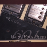 601 Blues: Hard Edge Blues