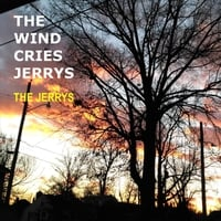 The Jerrys | The Wind Cries Jerrys