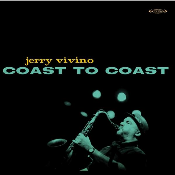 Jerry Vivino   Coast to Coast   CD Baby Music Store