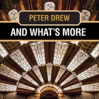 Peter Drew | And What's More