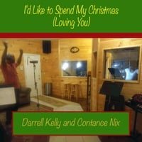 Darrell Kelly & Constance Nix | I'd Like to Spend My Christmas (Loving You)