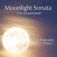 Greg Maroney   Piano Sonata No  14 in C-Sharp Minor, Op  27