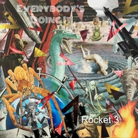 Rocket 3 | Everybody's Doing It