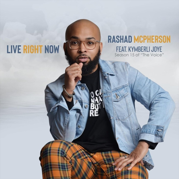 Rashad McPherson | Live Right Now | CD Baby Music Store