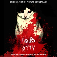Richard Albert & Nicholas Tana | Hell's Kitty (Original Motion Picture Soundtrack)