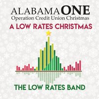 The Low Rates | Alabama One Presents a Low Rates' Christmas