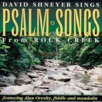 David Shneyer   Psalm Songs from Rock Creek   CD Baby Music