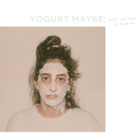 Yogurt Maybe | Why'd You Have to Save Me