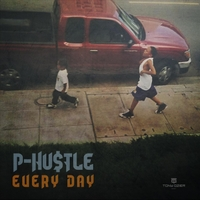 P-Hu$tle | Every Day