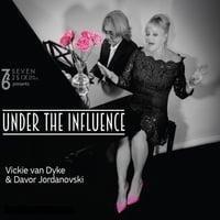 Vickie Van Dyke & Davor Jordanovski   Under the Influence