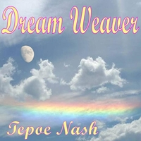 Tepoe Nash | Dream Weaver