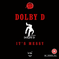 Dolby D | It's Messy