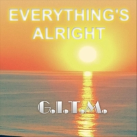 G.I.T.M. | Everything's Alright