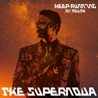 The Supernova | Keep Running (My Mouth) | CD Baby Music Store