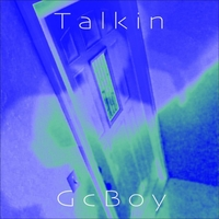 GC Boy | Talkin'