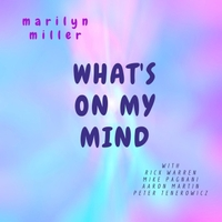 Marilyn Miller | What's on My Mind