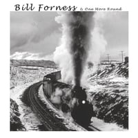 Bill Forness | Long-Legged Guitar Pickin' Man