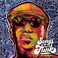 Big Sam's Funky Nation | Songs in the Key of Funk, Vol. One