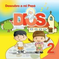 Ediciones Casa Del Catequista Descubro A Mi Papá Dios Vol 2 Cd