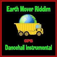 GPS | Earth Mover Riddim (Instrumental) | CD Baby Music Store