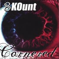 8 KOUNT: Cornered