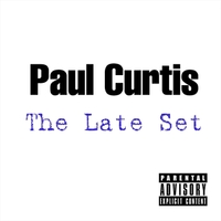 Paul Curtis | The Late Set