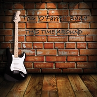 Tom O'Farrell Band | This Time Around