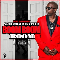 P2k Dadiddy | Welcome 2 da Boom Boom Room
