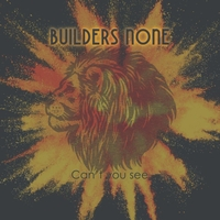Builders None | Can't You See