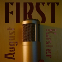 August Kaster | First | CD Baby Music Store