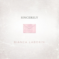Bianca Laborin | Sincerely